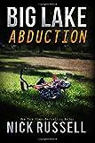 Big Lake Abduction: Volume 10