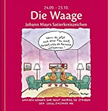 Die Waage: Johann Mayrs Satierkreiszeichen. 24. September bis 23. Oktober