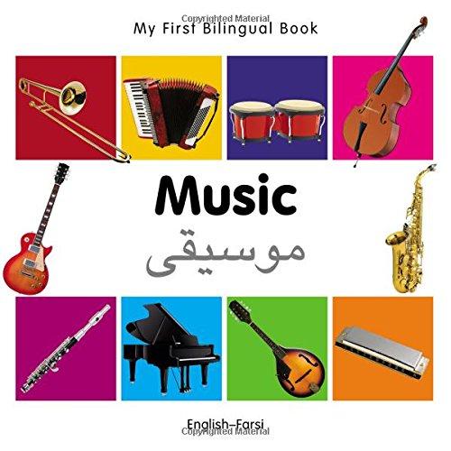 My First Bilingual BookMusic (EnglishFarsi)