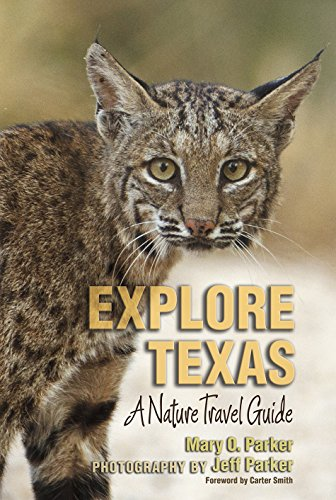 Explore Texas: A Nature Travel Guide (Myrna and David K. Langford Books on Working Lands)