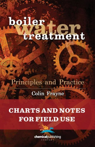 boiler-water-treatment-principles-and-practice-charts-and-notes-for-field-use