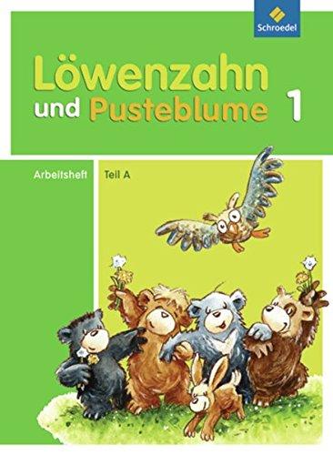 Löwenzahn und Pusteblume - Ausgabe 2009: Arbeitsheft A zum Leselernbuch A