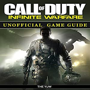 Call of Duty Infinite Warfare Unofficial Game Guide Audiobook