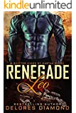 Renegade Leo: A Scifi Alien Shifter Romance (Shifter Kings of Kartak Book 1)