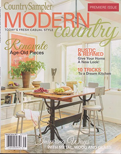 Country Sampler Magazine Modern Country Premier Issue 2017 -