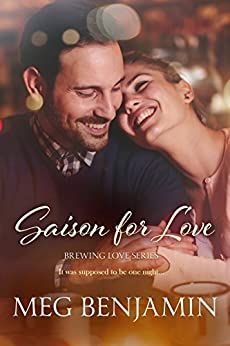 Saison for Love (Brewing Love) by [Benjamin, Meg]