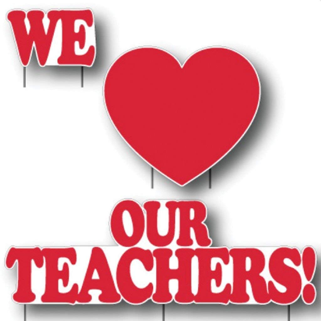 VictoryStore Yard Decorations: We Love Our Teachers Yard Sign - 3 Piece Sign with 7 Stakes