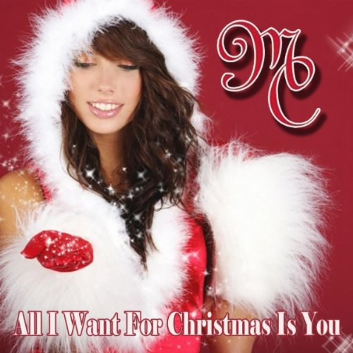 Santa Claus is Coming to Town (as made famous by Mariah Carey) Mariah Carey Christmas 2 You