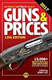 Official Gun Digest Book of Guns & Prices 2017