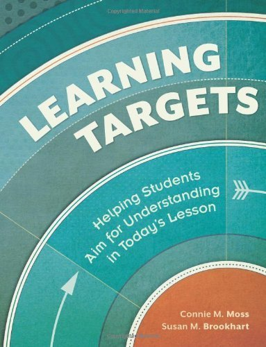 Learning Targets by Connie M. Moss and Susan M. Brookhart. (Association for Supervision & Curriculum Developme,2012) [Paperback]