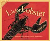L Is for Lobster: A Maine Alphabet (Discover America State by State)