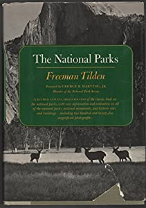 Hardcover National Parks a Revised and Enlarged Edition of the Classic Book on the National Parks.. Book