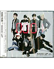 Wake Up (Regular Japan Edition)