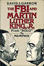 "FBI and Martin Luther King, Jr: From ""Solo"" to Memphis"