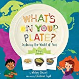 img - for What's on Your Plate?: Exploring the World of Food book / textbook / text book
