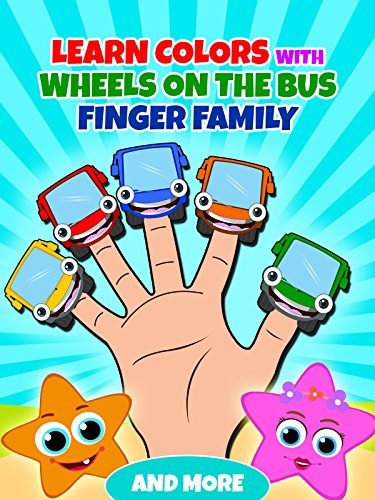 Daddy Wheel - Learn Colors With Wheels On The Bus Finger Family And More