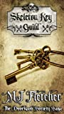 Download The Skeleton Key Guild (The Doorknob Society Series Book 5) in PDF ePUB Free Online