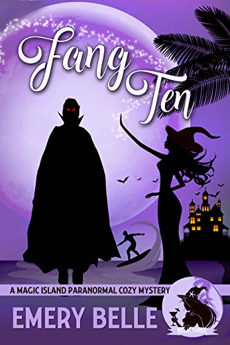 Pdf Thriller Fang Ten (A Magic Island Paranormal Cozy Mystery Book 3)