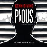 Pious | Kenn Bivins
