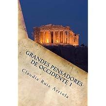 Grandes Pensadores de Occidente 1: De los Presocraticos al Medioevo (Spanish Edition)
