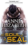 The Soul of a SEAL (West Coast Navy SEALs Book 4)