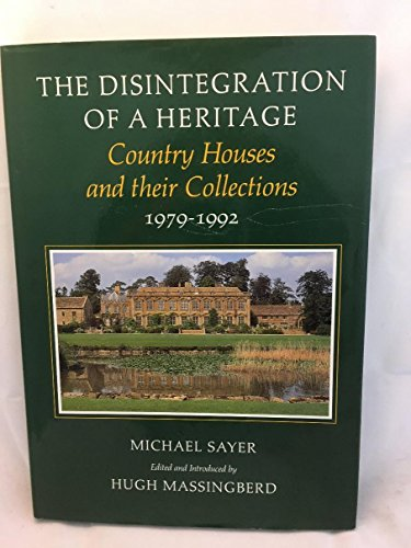 The Disintegration of a Heritage: Country Houses and Their Collections - Chateau 1979