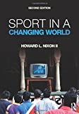 img - for Sport in a Changing World by Howard Nixon II (2015-08-06) book / textbook / text book