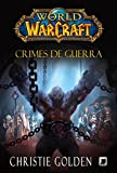 capa de World of Warcraft. Crimes de Guerra