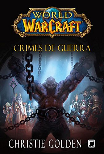 World of Warcraft – Crimes de Guerra