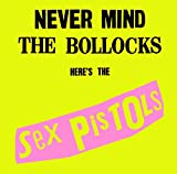 Never Mind The Bollocks. Here's The Sex Pistols(2012 Remastered Version) (Limited)