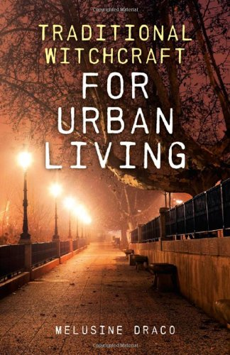 Download Traditional Witchcraft for Urban Living pdf epub