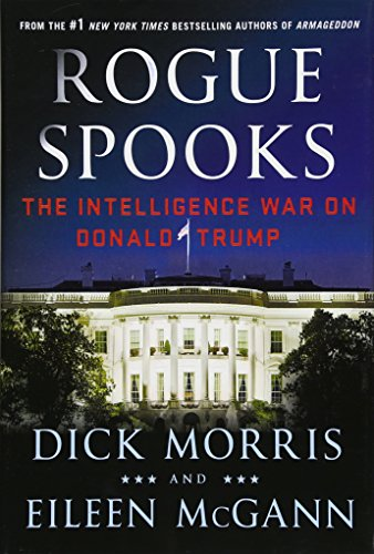 Rogue Spooks: The Intelligence War on Donald Trump