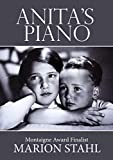 Anita's Piano: A Witness to History