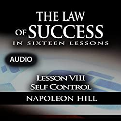 The Law of Success, Lesson VIII: Self Control