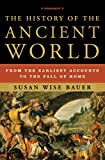 The History of the Ancient World: From the Earliest