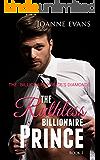 a billionaire romance : The Billionaire Prince's Diamonds ( Book 1): The Ruthless Billionaire Prince