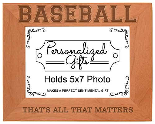 Baseball Player Gifts That's All That Matters Natural Wood Engraved 5x7 Landscape Picture Frame Wood