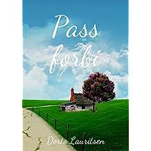 Pass forbi (Danish Edition)