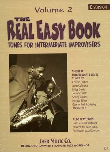 Read Online The Real Easy Book, Vol. 2: Tunes for the Intermediate Improvisers (C version) pdf epub