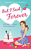 But I Said Forever (Parker Sisters Book 2)