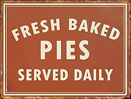 Amazon.com Liz66Ward Fresh Baked Pies Served Daily Metal