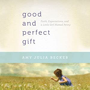 A Good and Perfect Gift Audiobook
