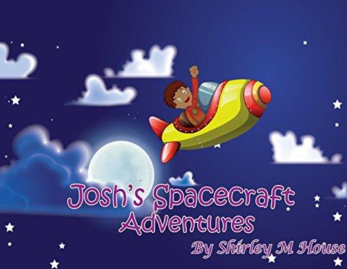 Josh's Spacecraft Adventures (Little Tots Adventures Book (Crystal Tote)