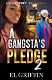 A Gangsta's Pledge 2 (Gangsta Love Series)
