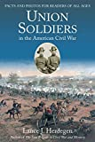 img - for Union Soldiers in the American Civil War: Facts and Photos for Readers of All Ages book / textbook / text book