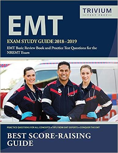 EMT Exam Study Guide 2018-2019: EMT Basic Review Book and