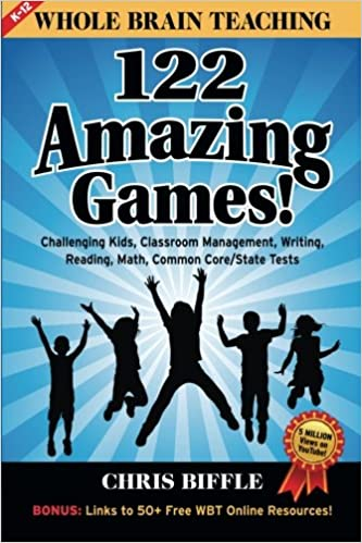 amazon com whole brain teaching 122 amazing games challenging