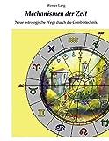 img - for Mechanismen der Zeit - Neue astrologische Wege durch die Combintechnik by Werner Lang (2000-09-25) book / textbook / text book