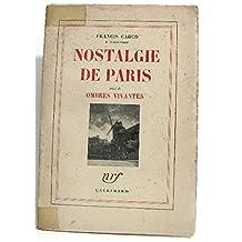 Nostalagie de Paris suivi de Ombres vivantes