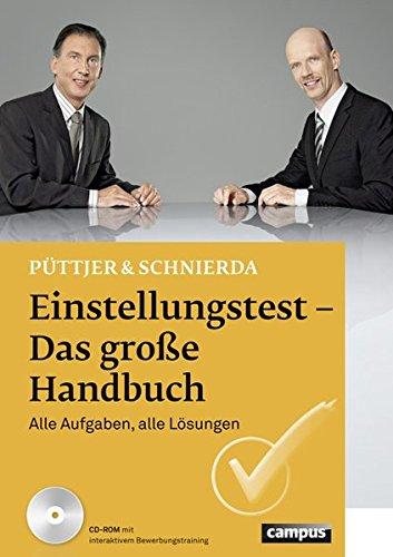 Einstellungstest - Das große Handbuch: Alle Aufgaben, alle Lösungen